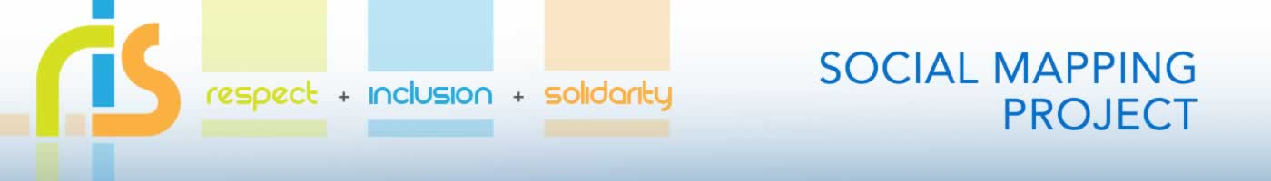 Social mapping project. Respect, inclusion & solidarity