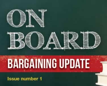 On Board. Bargaining update.