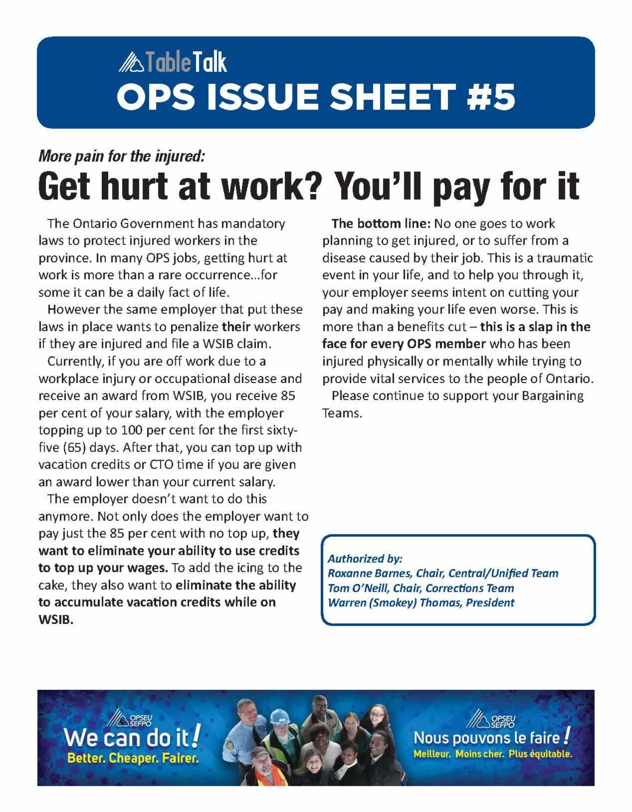 OPS Issue Sheet. More pain for the injured: get hurt at work? you'll pay for it