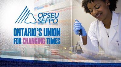 OPSEU SEFPO Ontario's Union for Changing Times