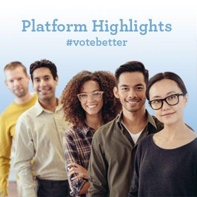 Platform Highlights. Vote Better. Group of people smiling