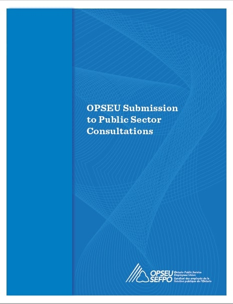 OPSEU Submission to Public Sector Consultations cover.