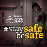 OPSEU Local 329 #StaySafeBeSafe banner