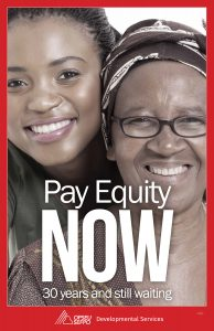 Pay Equity Now. 30 years and still waiting. OPSEU Developmental Services.