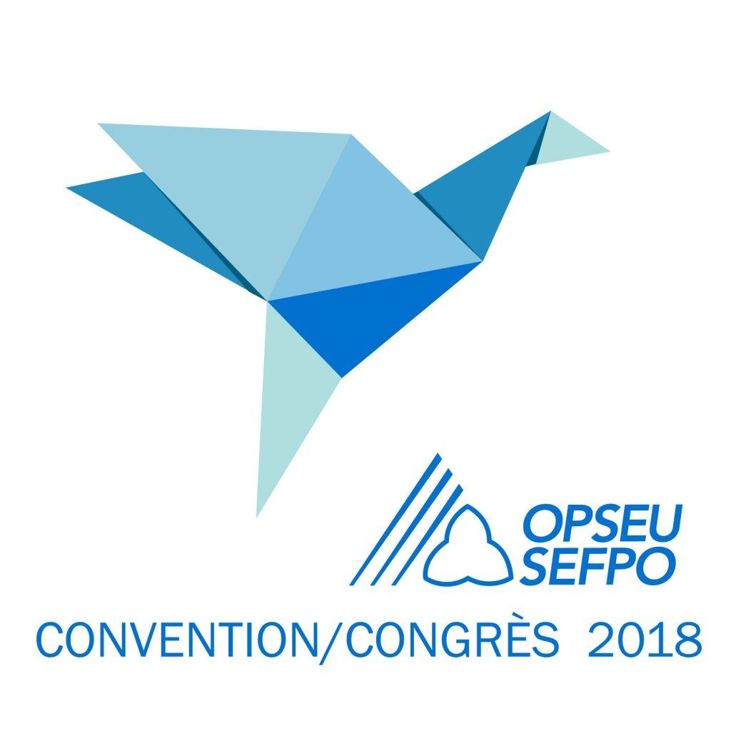 2018 OPSEU SEFPO Convention /Congres 2018