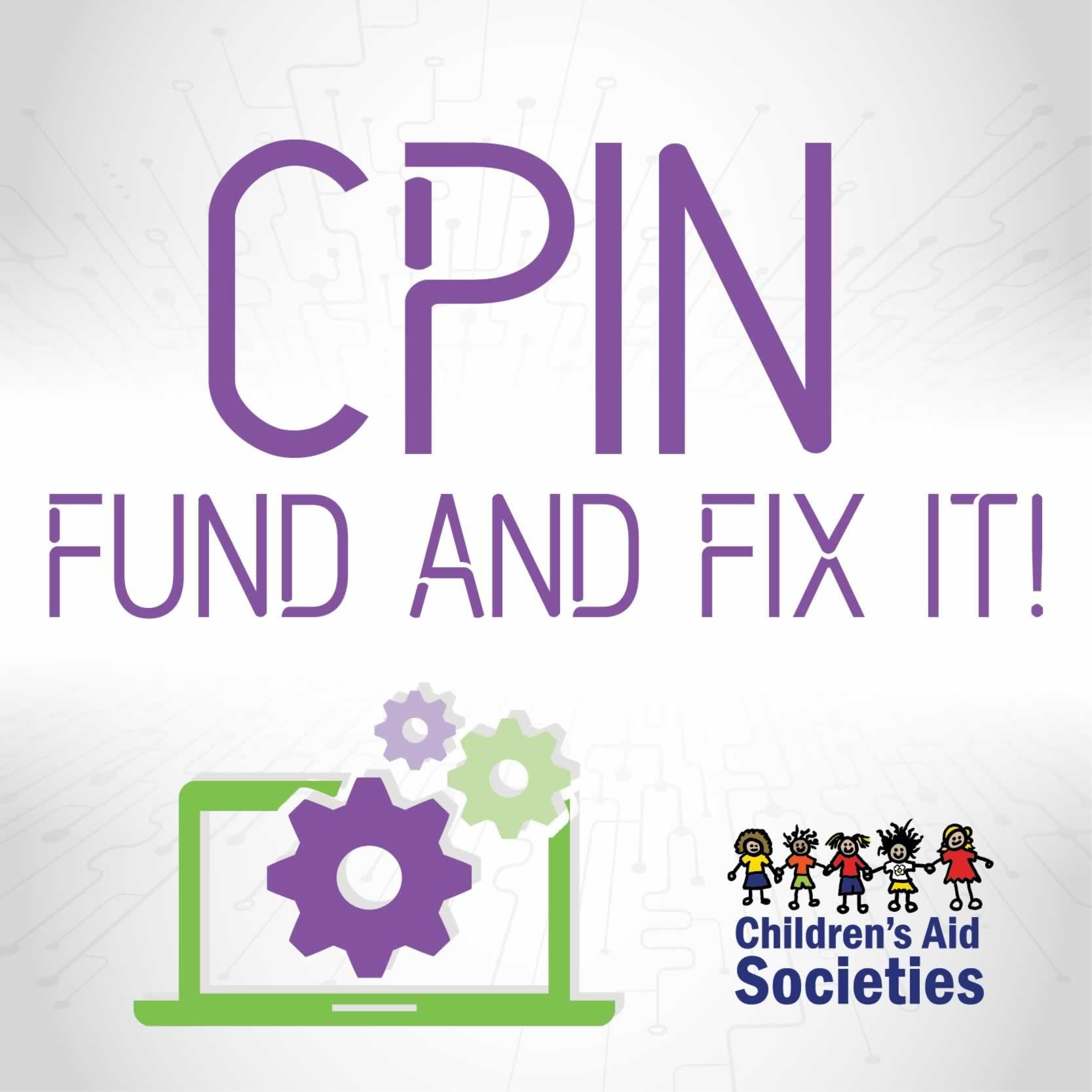 CPIN Fund It Fix It - Children's Aid Societies