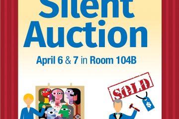 Visit the Silent Auction, April 6 & 7