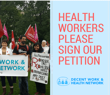 Health workers please sign our petition: Decent Work & Health Network
