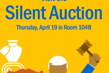 Visit the Silent Auction: Thursday April 19