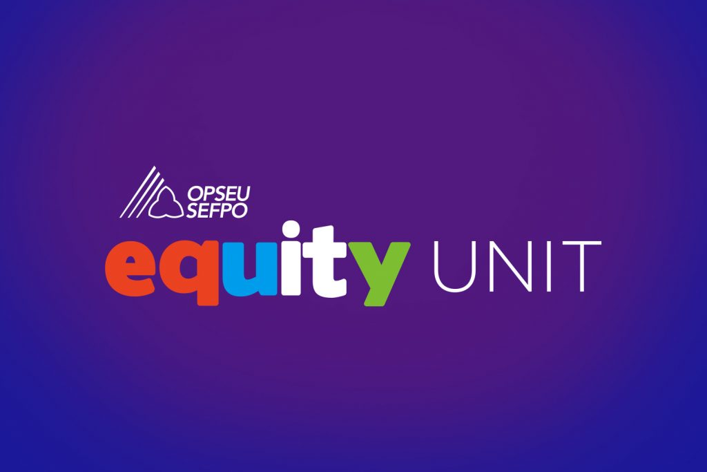 OPSEU Equity Unit