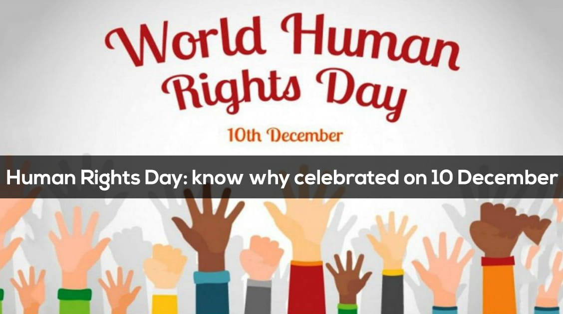 World Human Rights Day: Celebrated on December 10