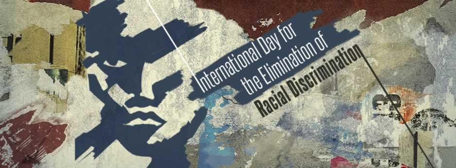 International day for the elimation of racial discriminition
