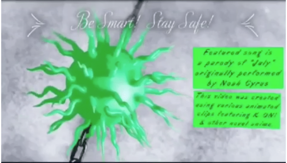 """Be Smart! Stay Safe! Featured son is a parody of """"July"""" originally performed by Noah Cyrus"""