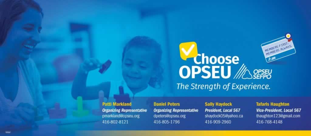 Choose OPSEU, the Strength of Experience. Contact information for organizing representatives