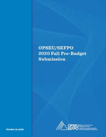 OPSEU/SEFPO 2020 Fall Pre-Budget Submission