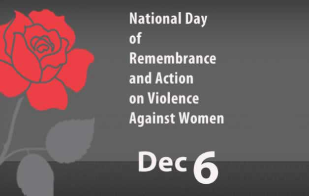 National Day of Rememberance and Action on Violence Against Women - Dec 6