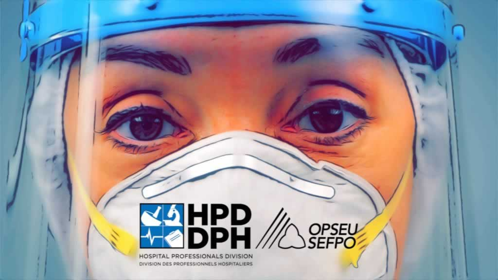Close up of nurse wearing PPE. Text says: Hospital Professionals Division (HPD/DPH)