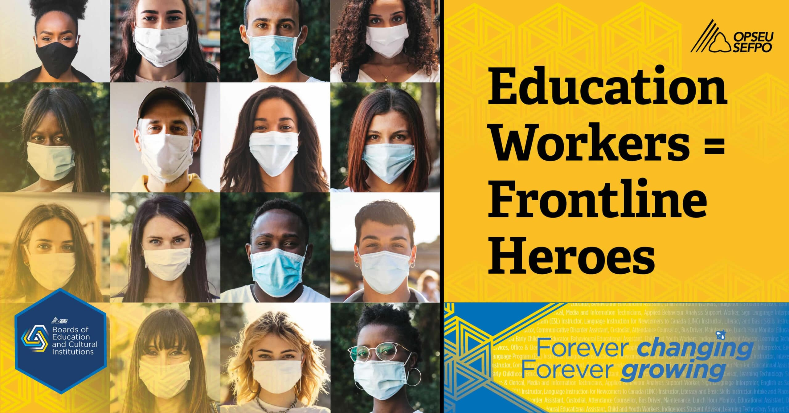 15 people wearing masks with the text: Education Workers = Frontline Heroes