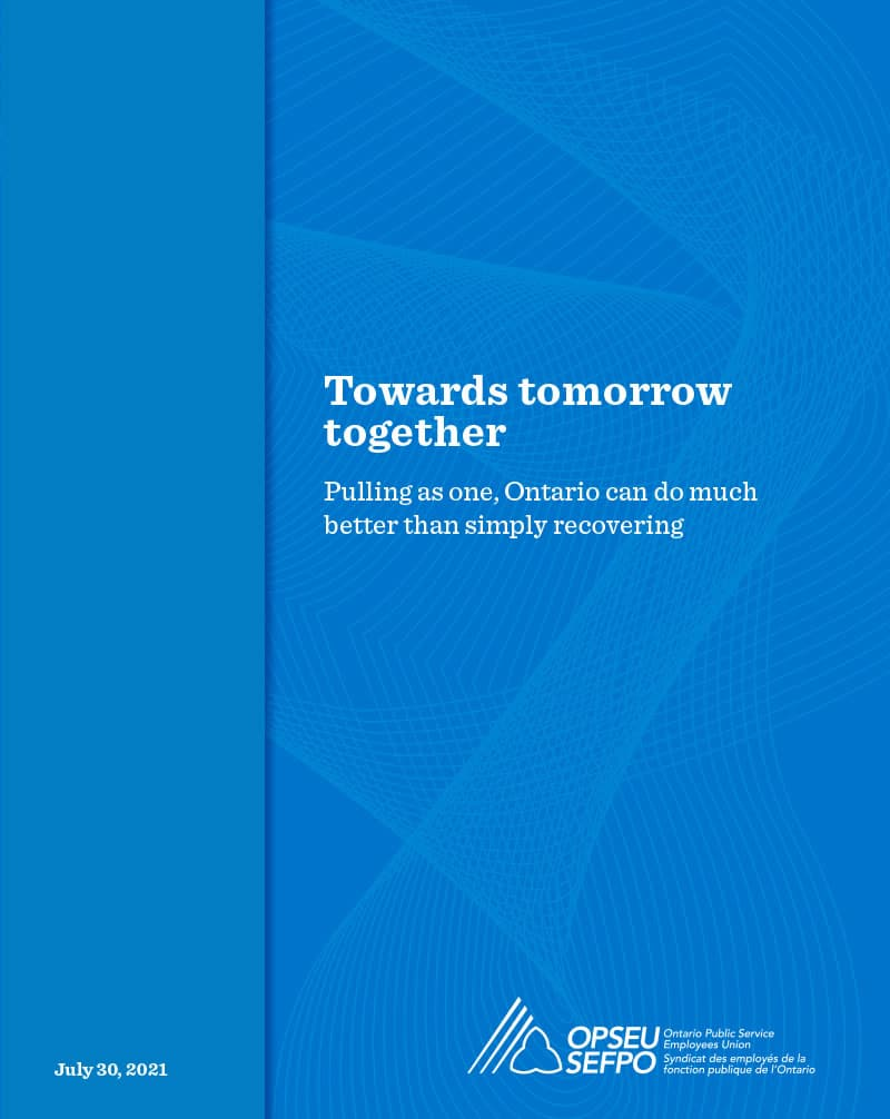 Towards Tomorrow Together: Pulling as one, Ontario can do much better than recovering.