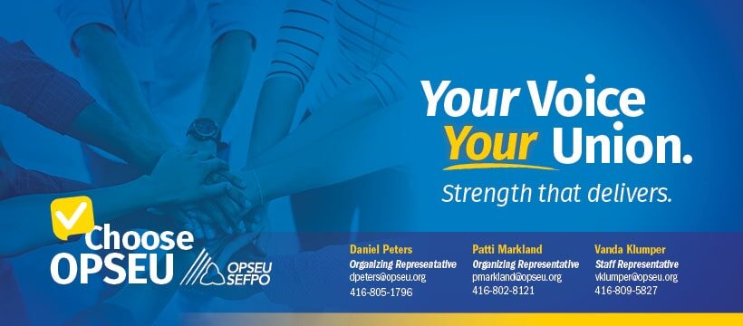 Your Voice Your Union Strength that delivers Choose OPSEU